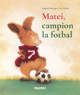 b-weninger_e-tharlet---matei-campion-la-fotbal_coperta-1