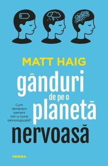 Matt-Haig---Ganduri-de-pe-o-planeta-nervoasa---C1.jpg